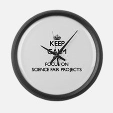 Keep Calm by focusing on Science Large Wall Clock