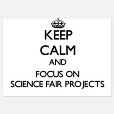Keep Calm by focusing on Science Fair Invitations