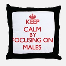 Keep Calm by focusing on Males Throw Pillow