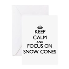 Keep Calm by focusing on Snow Cones Greeting Cards