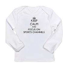Keep Calm by focusing on Sport Long Sleeve T-Shirt