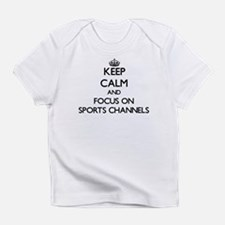 Keep Calm by focusing on Sports Cha Infant T-Shirt