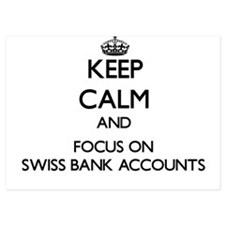 Keep Calm by focusing on Swiss Bank Ac Invitations
