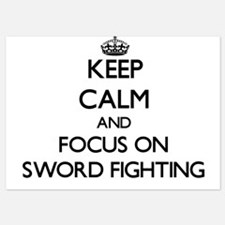 Keep Calm by focusing on Sword Fightin Invitations