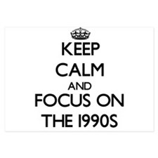 Keep Calm by focusing on The 1990S Invitations