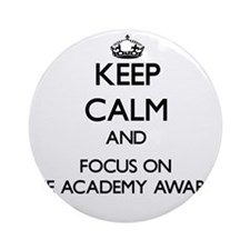 Keep Calm by focusing on The Acad Ornament (Round)