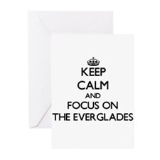Keep Calm by focusing on The Evergl Greeting Cards