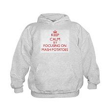 Keep Calm by focusing on Mash Potatoes Hoodie