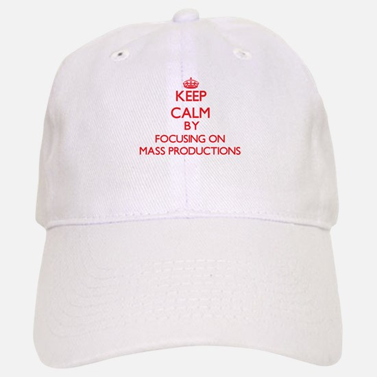 Keep Calm by focusing on Mass Productions Baseball Baseball Cap