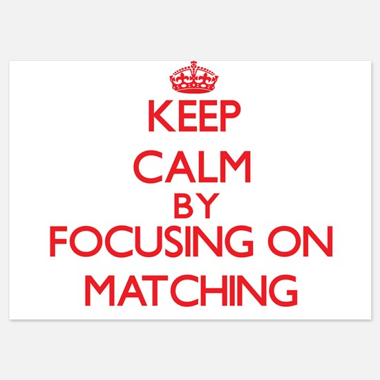 Keep Calm by focusing on Matching Invitations