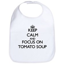 Keep Calm by focusing on Tomato Soup Bib