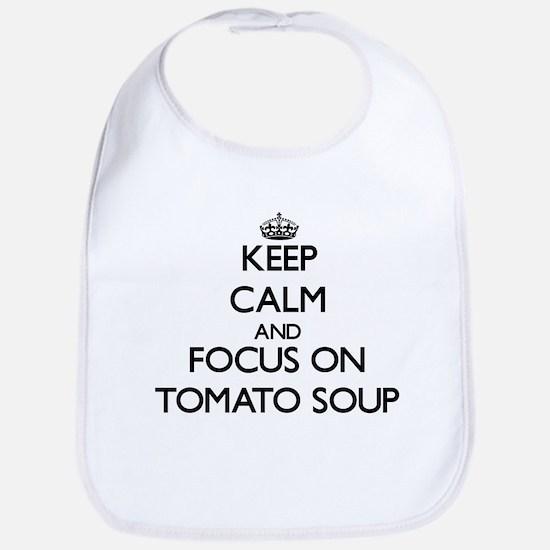 Keep Calm by focusing on Tomato Soup Bib