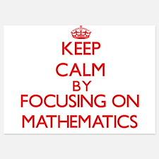 Keep Calm by focusing on Mathematics Invitations