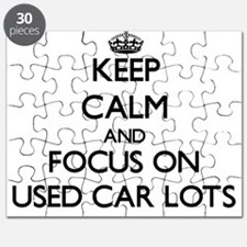 Keep Calm by focusing on Used Car Lots Puzzle