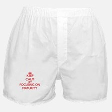 Keep Calm by focusing on Maturity Boxer Shorts
