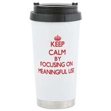 Keep Calm by focusing o Travel Coffee Mug