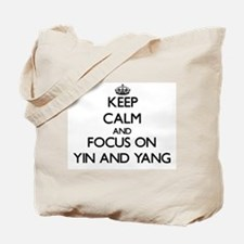 Keep Calm by focusing on Yin and Yang Tote Bag