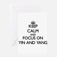 Keep Calm by focusing on Yin and Ya Greeting Cards