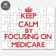 Keep Calm by focusing on Medicare Puzzle