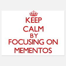 Keep Calm by focusing on Mementos Invitations