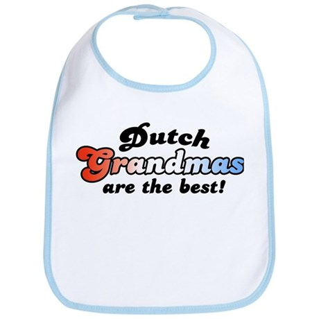 Dutch Grandmas are the Best Bib