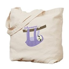 When Ever Tote Bag