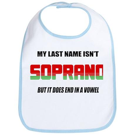 My Last Name Isn't Soprano Bib