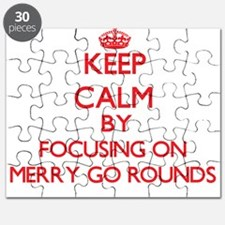 Keep Calm by focusing on Merry Go Rounds Puzzle