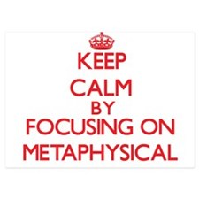 Keep Calm by focusing on Metaphysical Invitations