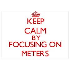 Keep Calm by focusing on Meters Invitations