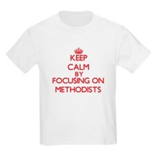 Keep Calm by focusing on Methodists T-Shirt