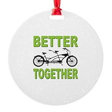 Better Together Ornament