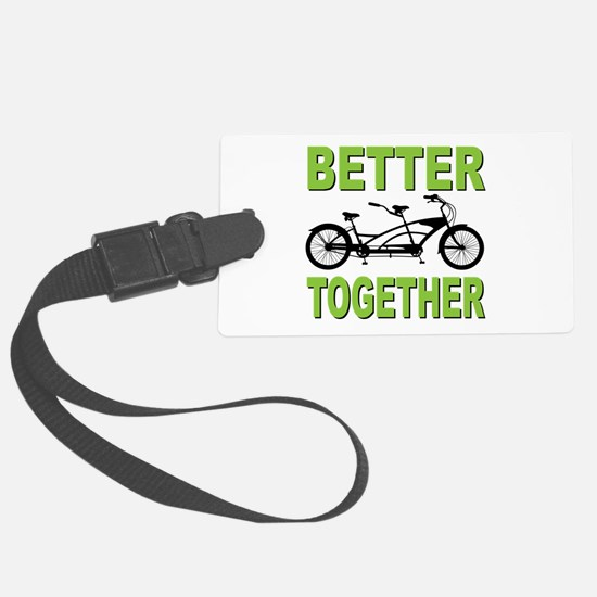 Better Together Luggage Tag