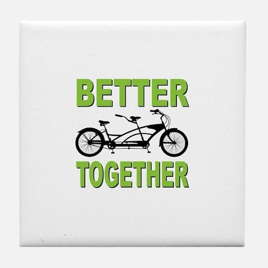 Better Together Tile Coaster