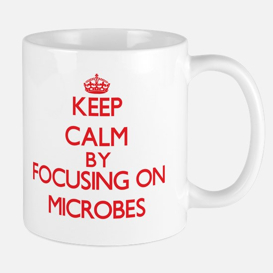 Keep Calm by focusing on Microbes Mugs