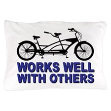 Works Wel with others Pillow Case