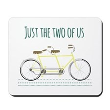 Just the two of us Mousepad