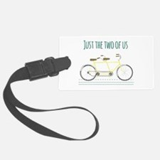 Just the two of us Luggage Tag