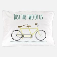 Just the two of us Pillow Case