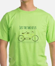 Just the two of us T-Shirt