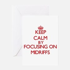 Keep Calm by focusing on Midriffs Greeting Cards