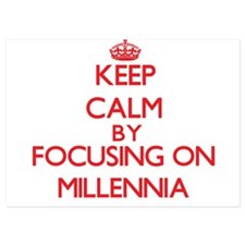Keep Calm by focusing on Millennia Invitations