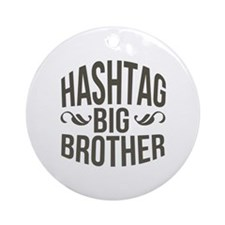 Big Brother Hashtag Ornament (Round)