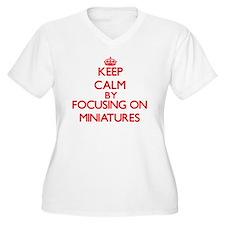 Keep Calm by focusing on Miniatu Plus Size T-Shirt