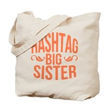 Hashtag Big Sister Tote Bag