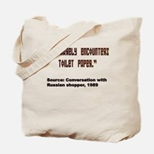 One Rarely Encounters Toilet Tote Bag