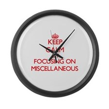 Keep Calm by focusing on Miscella Large Wall Clock