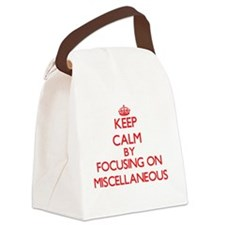 Keep Calm by focusing on Miscella Canvas Lunch Bag