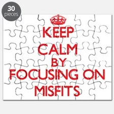 Keep Calm by focusing on Misfits Puzzle