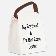 My Boyfriend Is The Best Zebra Do Canvas Lunch Bag